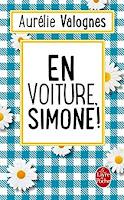 En voiture Simone, Aurélie Valognes, Nos adorables belles-filles, FLE, le FLE en un 'clic'