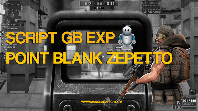 Script GB EXP Point Blank Zepetto New Update
