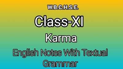 WB Board Class XI English Notes