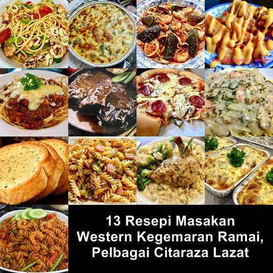 13 Resepi Masakan Western Kegemaran Ramai, Pelbagai Citaraza Lazat