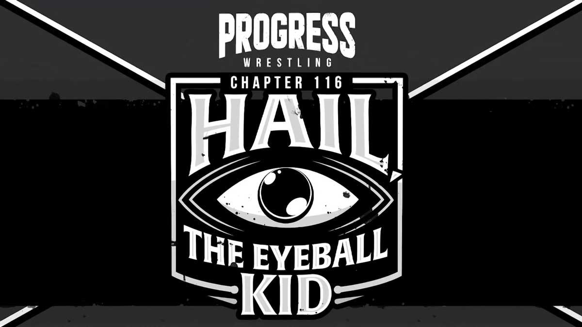 "Cobertura: PROGRESS Chapter 116 ""Hail The Eyeball Kid"" – Arte!"