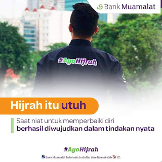 Siap Jadi Lebih Baik? #Ayo Hijrah Bersama Bank Muamalat Indonesia