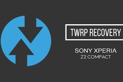 Install TWRP Sony Xperia Z2 Compact Tanpa PC