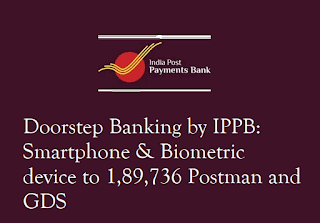 Smartphone & Biometric device given Postman and GDS for doorstep IPPB banking
