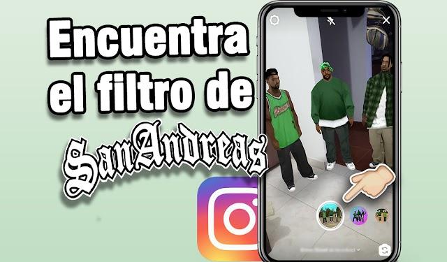 Cómo encontrar el filtro de San Andreas en Instagram