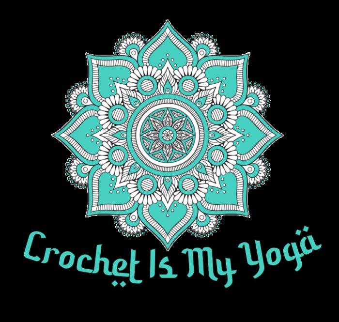 Crochet Is My Yoga