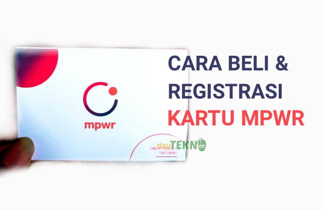 Cara beli dan registrasi kartu mpwr