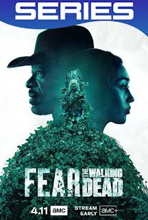 Fear The Walking Dead Temporada 6 Completa HD 1080p Latino