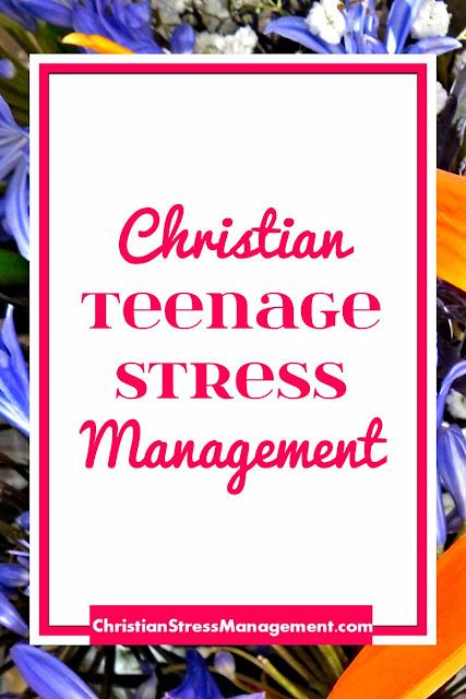 Christian Teenage Stress Management