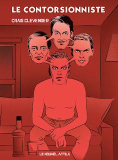 Le Contorsionniste, Craig Clevenger, Le Nouvel Attila
