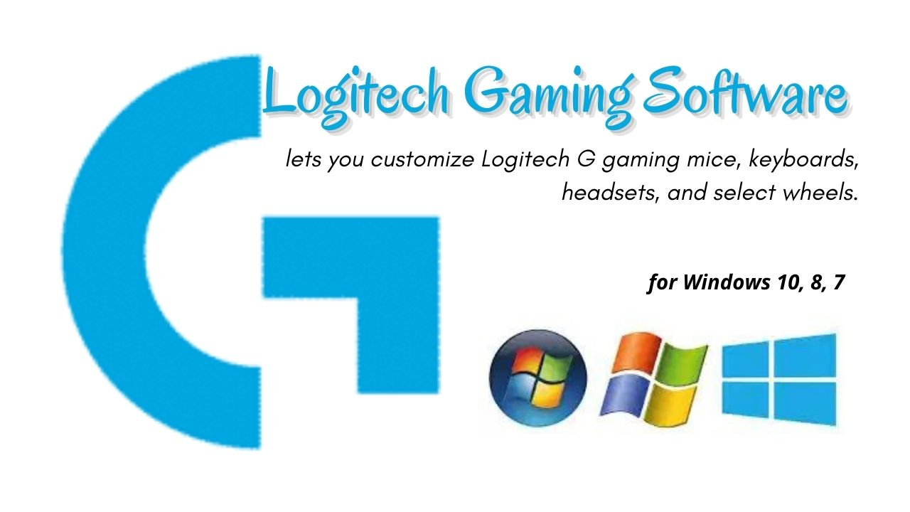 Logitech Gaming Software Download for Windows 10, 8, 7