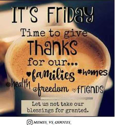 It's Friday Time To Give Thanks