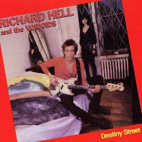 Richard Hell & the Voidoid's Destiny Street