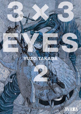 "Reseña de ""3×3 EYES"" (3x3 Ojos) vol. 2 de Yuzo Takada. - Ivrea"