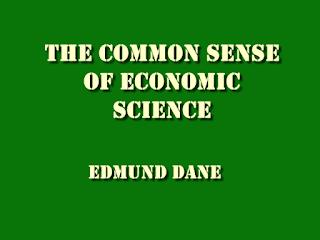 The common sense of economic science PDF book