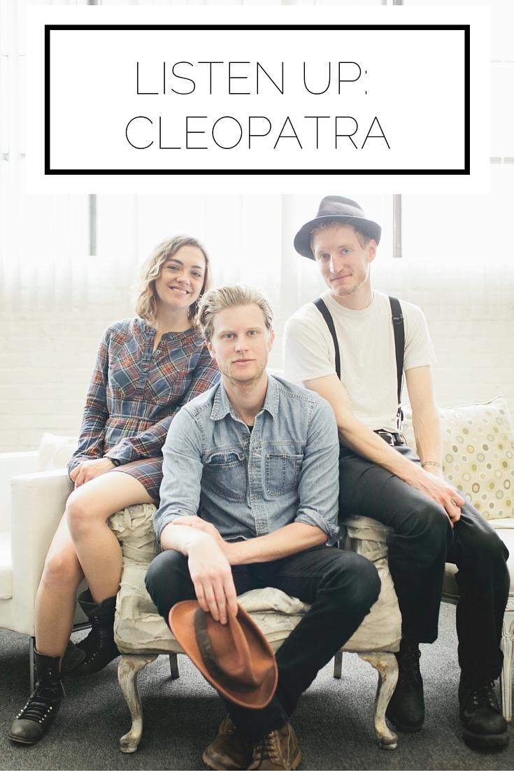Listen Up: Cleopatra