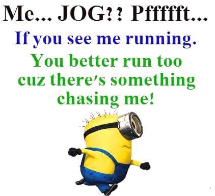 If You See Me Running Minion Quotes