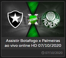 Palmeiras e Botafogo pelo Brasileirão Série A 07-10-2020 às 21hs30  AO VIVO COM IMAGEM aqui no Futemax.fm