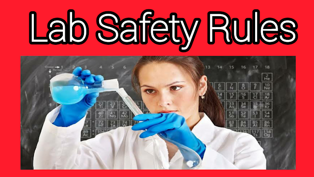 top 10 lab safety rules