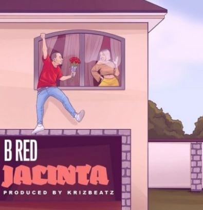 Download B-Red – Jacinta (Prod. by Krizbeatz) mp3
