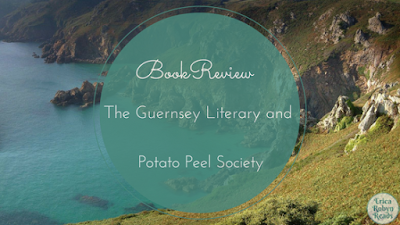 The Guernsey Literary and Potato Peel Society by Mary Ann Shaffer and Annie Barrows book review