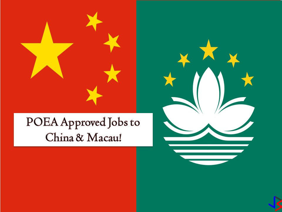 Looking for international employment opportunities? If yes, then scroll down below to see the complete list of vacancies or job orders approved by the Philippine Overseas Employment Administration (POEA) to China and Macau. The following are the latest list of job orders where you can apply this September 2018!  Please reminded that jbsolis.net is not a recruitment agency, and all information in this article is taken from POEA job posting sites and posted for the general information of the public.  The contact information of recruitment agencies is also listed. Just click your desired jobs to view the recruiter's info where you can ask a further question and send your application. Any transaction entered with the following recruitment agencies is at applicants risk and account.