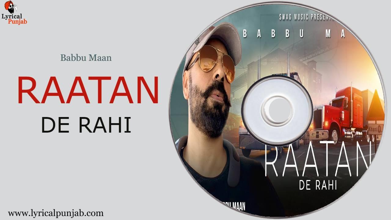 Raatan De Rahi Lyrics- Babbu Maan