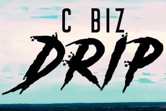 "C Biz - ""Drip"" Video"