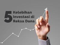 5 Kelebihan Reksadana yang Tidak Dimiliki Instrumen Investasi Lainnya