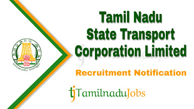 TNSTC Recruitment 2019, TNSTC Recruitment Notification 2019, govt jobs in tamilnadu, tn govt jobs, latest TNSTC Recruitment update