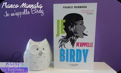 Livre - Je m'appelle Birdy : Franco Mannara