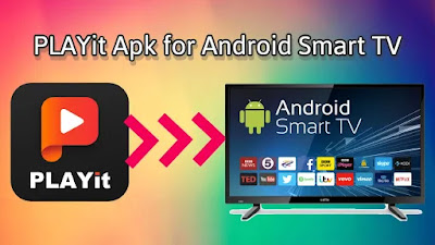 PLAYit Apk for Android TV