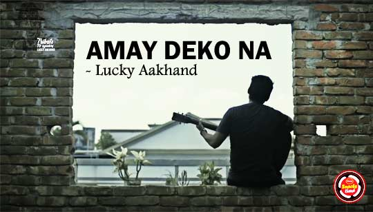 Amay Dekona by Lucky Aakhand