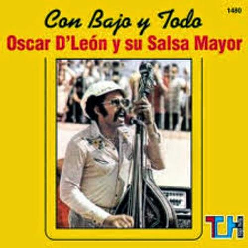 CON BAJO Y TODO - OSCAR D' LEON Y SU SALSA MAYOR (1976)