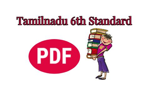 Tamilnadu 6th Standard New Books Download PDF (2019-2020)