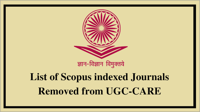 List of Scopus indexed Journals Removed from UGC-CARE
