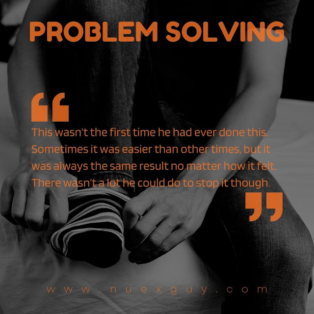 A quote from PROBLEM SOLVING is laid over a black and white image of someone putting on socks.