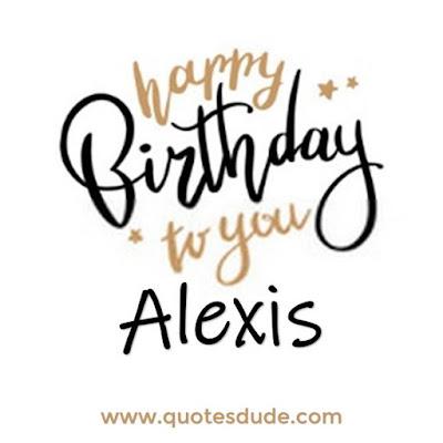 Alexis Funny Happy Birthday.