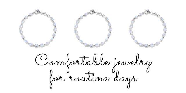 Jewelry for ROUTINE DAYS