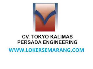 Lowongan Kerja Semarang di CV Tokyo Kalimas Persada Engineering ...