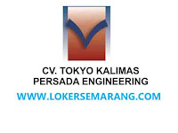 Loker Semarang Bulan September 2021 di CV Tokyo Engineering