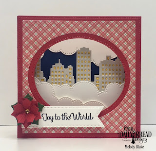Our Daily Bread Designs Stamp/Die Duos: Great Joy, Custom Dies: Diorama with Layers, City Skyline, Cloud Borders, Double Stitched Pennant Flags, Peaceful Poinsettias, Paper Collection: Holly Jolly