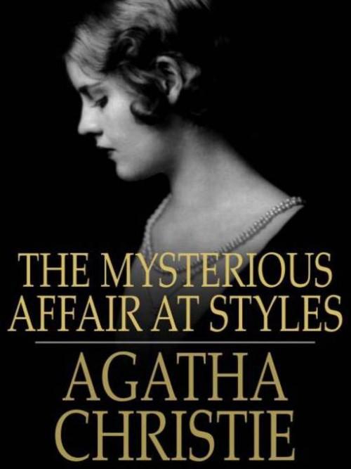 Truyện audio trinh thám, kinh dị: Thảm Kịch Bí Ẩn Ở Styles- Agatha Christie (Trọn bộ)