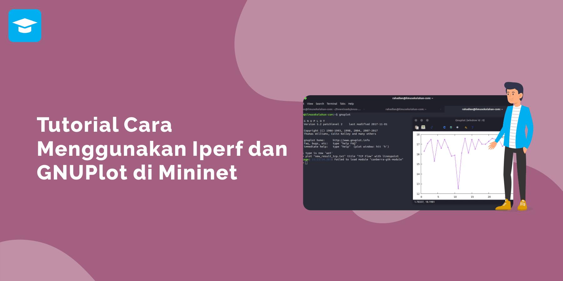 Cara menggunakan iperf dan GNUPLOT