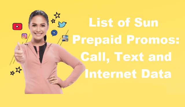 Complete List of Sun Prepaid Promos 2019: Call, Text and Internet Data