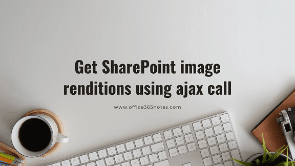 Read SharePoint image renditions using ajax call, jQuery