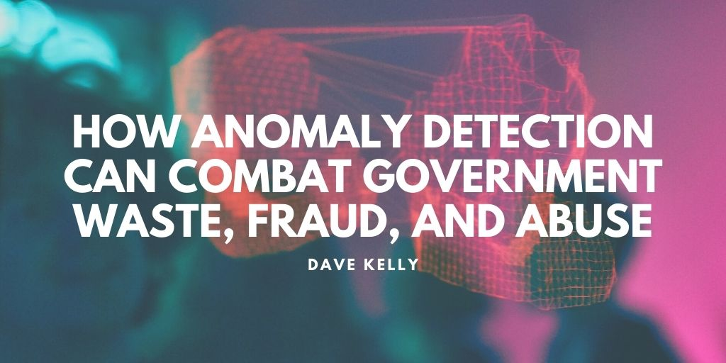 Captain Dave kelly retired michigan state police - Detroit Michigan - How Anomaly Detection Can Combat Government Waste, Fraud, and Abuse.jpg