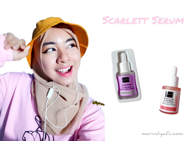 Review Scaerlett Whitening Serum - Scarlett Acne Serum dan Scarlett Brightly Ever After Serum