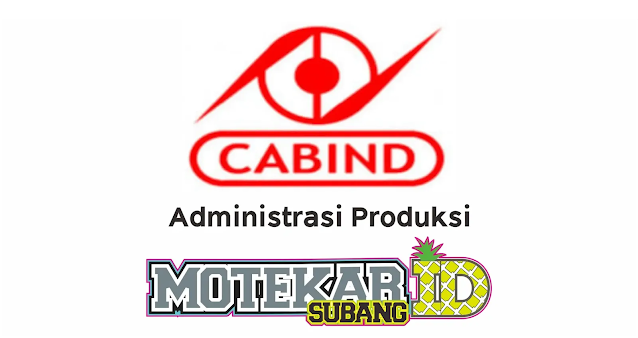 Lowongan Kerja PT Cabinindo Putra Februari 2021 - Motekar Subang