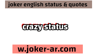 Best 70 Crazy Status for WhatsApp and Facebook 2021 - joker english